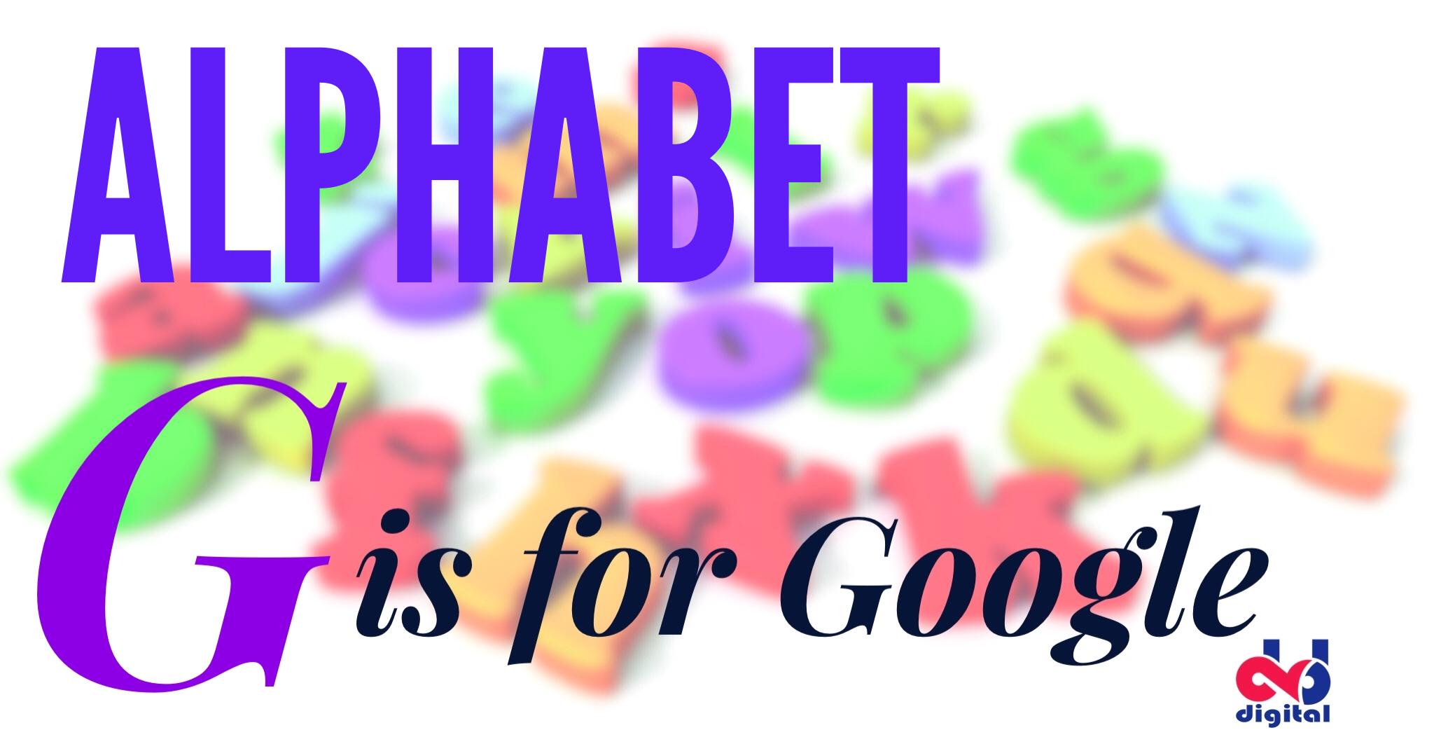 Alphabet… G is for Google